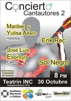 CONCIERTO Cantautores 2 : Lunes 30 Octubre  8 PM