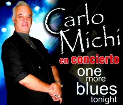 Carlo Michi: Una nueva noche de Blues