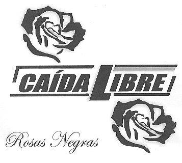 Caida Libre- NUEVO CD , Nueva Banda en Subida